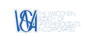 Wisconsin Society of Anesthesiologists, Inc.